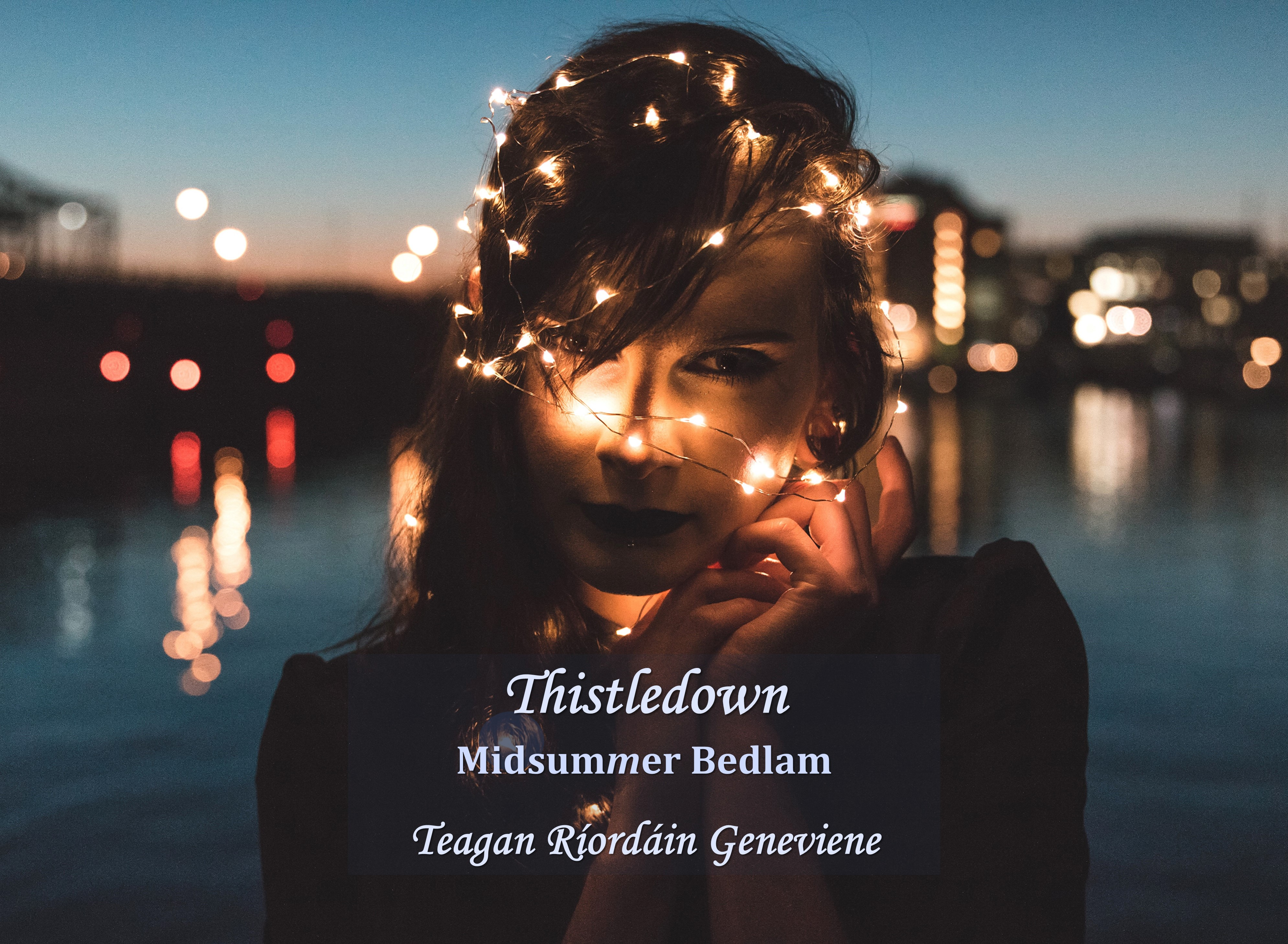 Thistledown – Midsummer Bedlam 32 — The End.