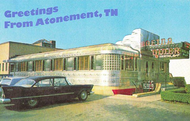 Atonement TN aetna-diner-vintage-postcard-Dan Antion