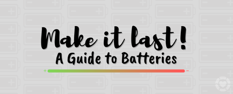 Make it last! – A Guide to Batteries 🔋 [Visual] — ecogreenlove