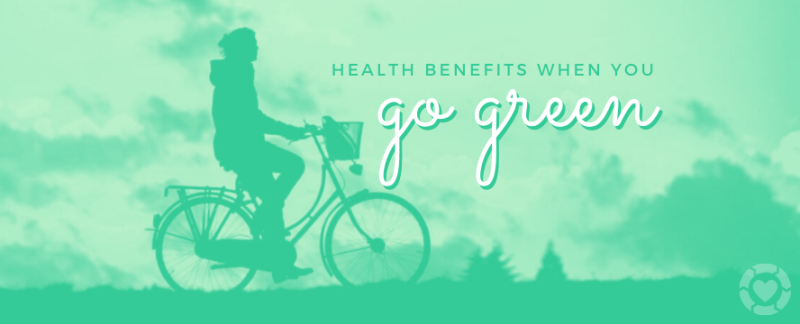 Unexpected Health Benefits of Going Green — ecogreenlove