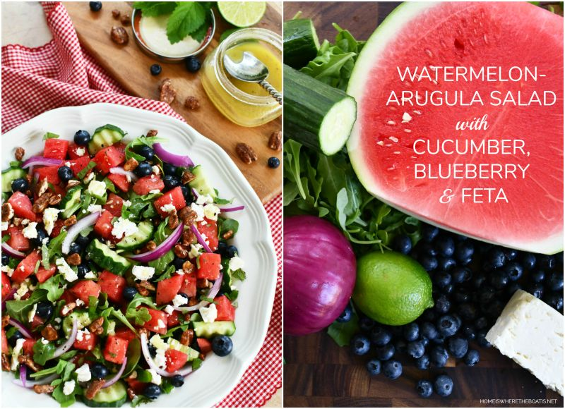 Watermelon – Arugula Salad with Cucumber, Blueberry & Feta — Home is Where the Boat Is
